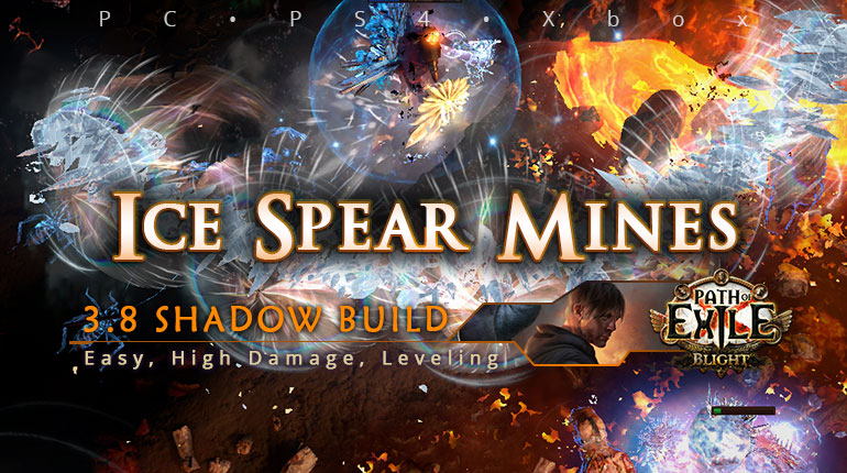 [Shadow] PoE 3.8 Ice Spear Mines Saboteur Beginner Build (PC, PS4, Xbox)